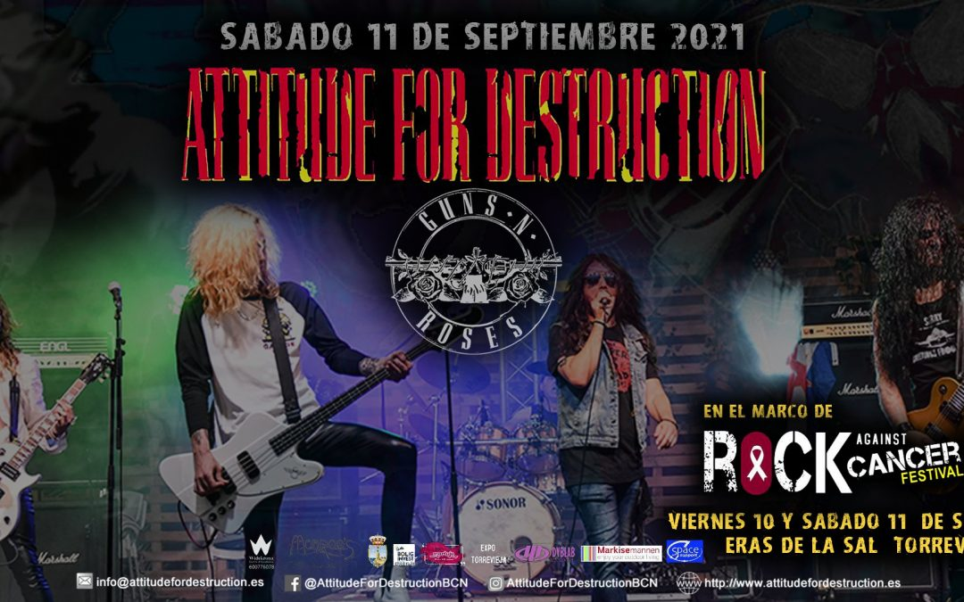 Attitude For Destruction - Guns n' Roses Tribute en Rock Agains Cancer - Torrevieja -Alicante
